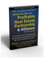 TurnKey Investor's Inside Secrets of a Profitable Real Estate Partnership & Alliance