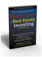 TurnKey Investor's Deadly Sins of Real Estate Investing